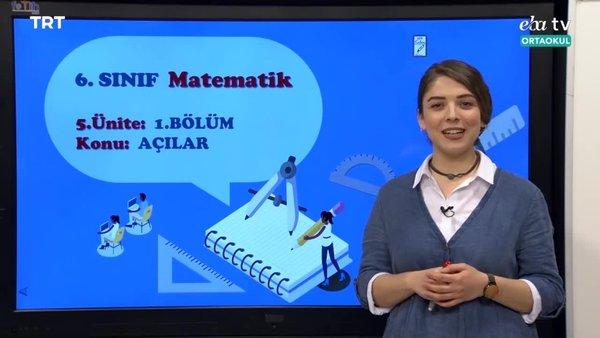 EBA TV - 6. Sınıf Matematik Konu: Açılar