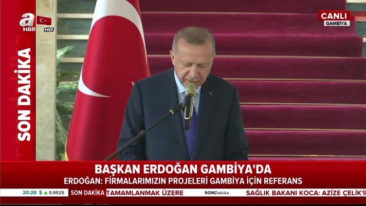 Başkan Erdoğan'dan Gambiya'da 'Libya' açıklaması: Hafter'in barış diye bir derdi yok
