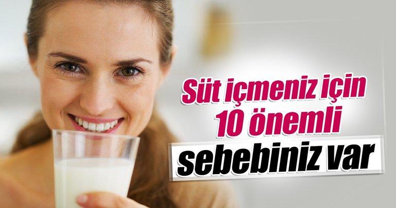 Süt içmeniz için 10 önemli sebebiniz var