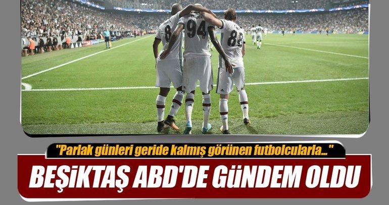 Beşiktaş ABD'de gündem oldu