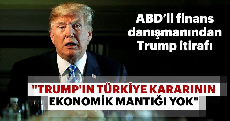 Trump'ın Türkiye kararının ekonomik mantığı yok