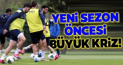 Fenerbahçe'de yeni sezon öncesi büyük kriz!