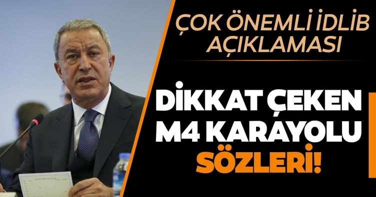 Son dakika: Milli Savunma Bakanı Hulusi Akar'dan dikkat çeken M4 karayolu açıklaması!