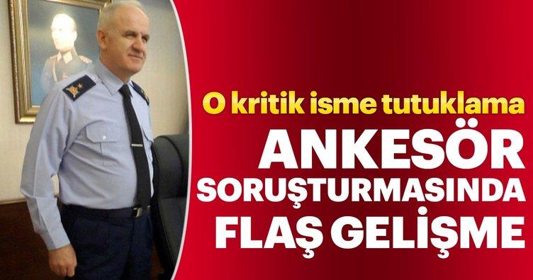 Ankesör soruşturmasında emekli General tutuklandı