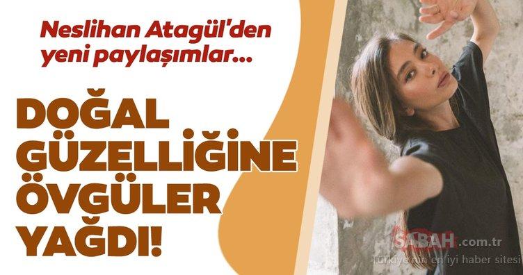 Geçirgen bağırsak sendromu ile mücadele eden Neslihan Atagül'den bir birinden güzel yeni sosyal medya paylaşımları geldi!
