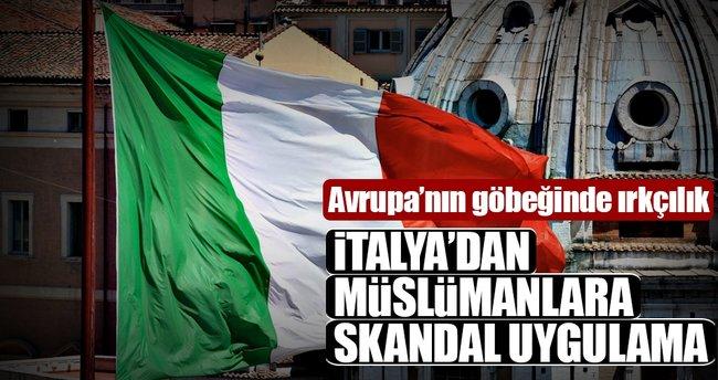 İtalya'dan müslümanlara skandal uygulama