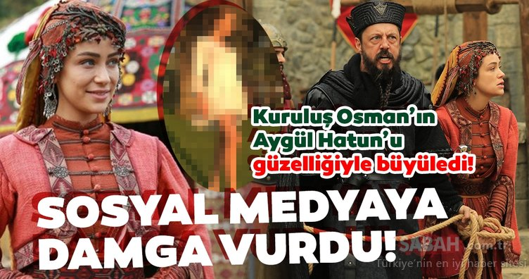 Kuruluş Osman'ın Aygül Hatun'u Buse Arslan bambaşka biri çıktı! Buse Arslan gerçek hayatta meğer...
