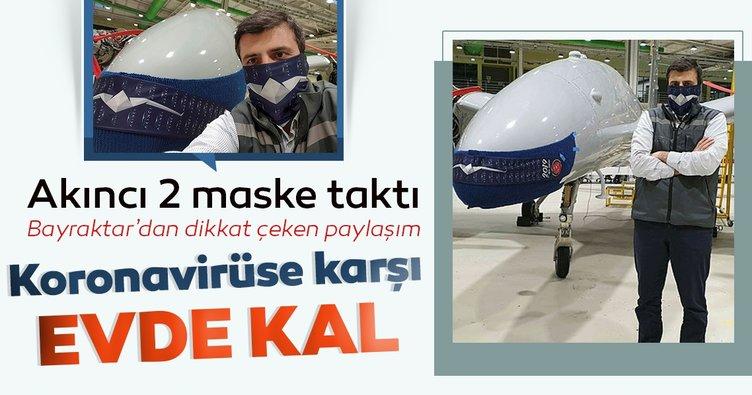 Akıncı 2. prototipe maske takan Selçuk Bayraktar'dan 'evde kal' çağrısı