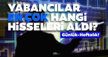 Borsa İstanbul'da günlük-haftalık yabancı payları 10/08/2020