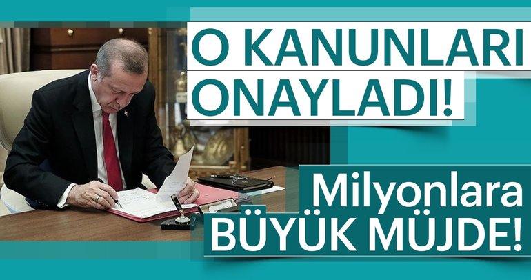 Son dakika: Cumhurbaşkanı Erdoğan 3 kanunu onayladı