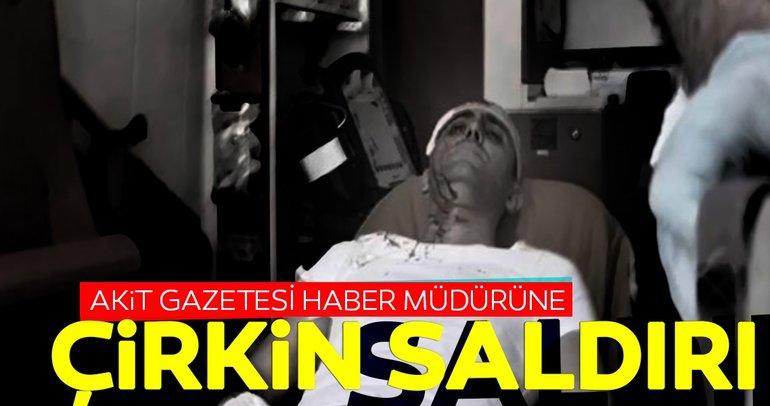 Yeni Akit Gazetesi Haber Müdürü Murat Alan'a saldırı