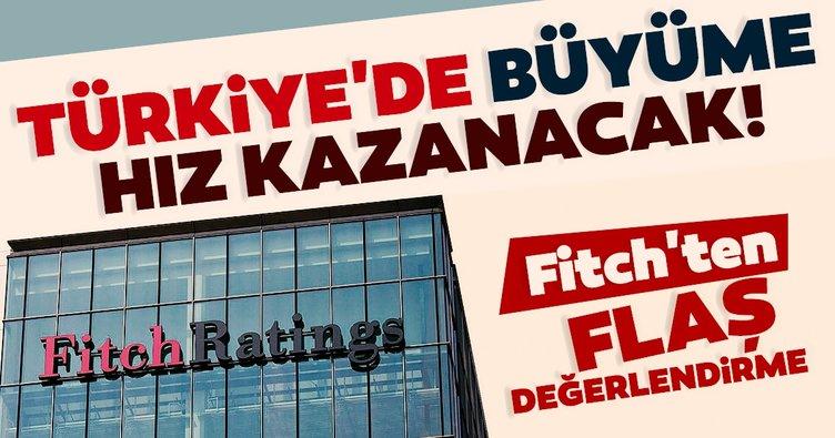 Fitch Ratings'ten flaş değerlendirme: Türkiye'de büyüme hız kazanacak