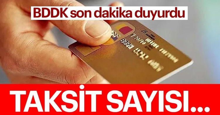 BDDK duyurdu! Taksit sayısı artırıldı