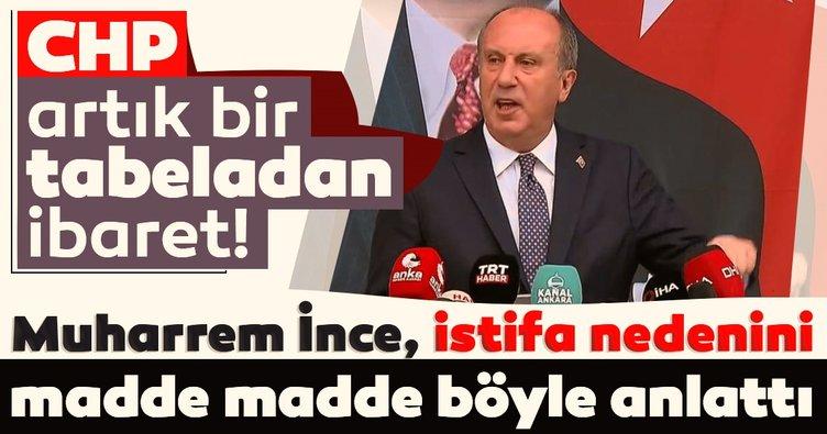SON DAKİKA: Muharrem İnce, CHP'den istifa etti! e-Devlet üzerinden yaptığı başvuru kabul edildi