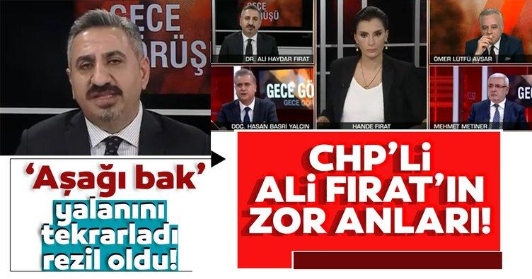 Aşağı bak yalanını tekrarlayınca rezil oldu! CHP'li Dr. Ali Haydar Fırat'ın o anları...