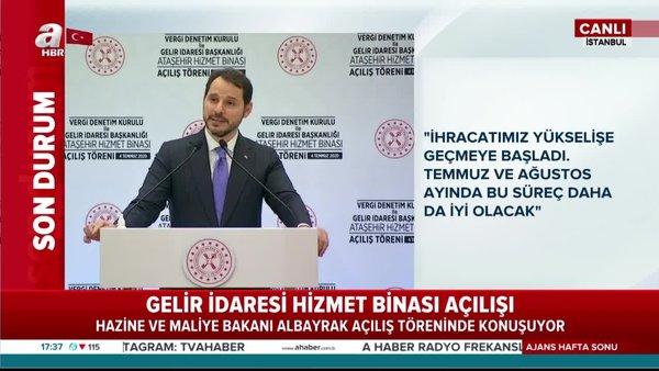 Hazine ve Maliye BakanıBerat Albayrakaçılış töreninde önemli açıklamalar | Video