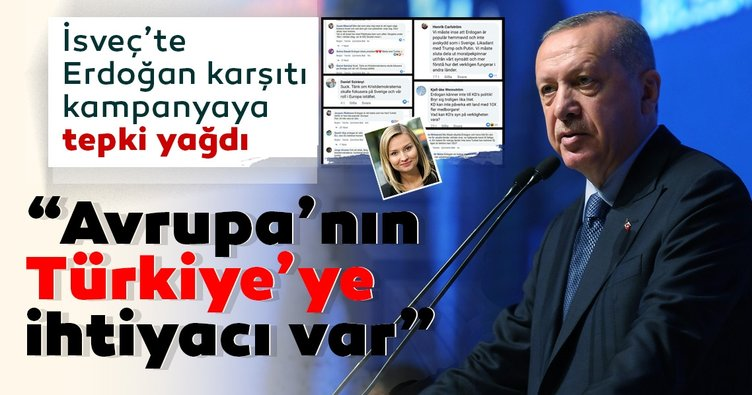 İsveç'te Cumhurbaşkanı Erdoğan karşıtı kampanyaya tepki! 'Erdoğan'ın AB'ye ihtiyacı yok AB'nin Erdoğan'a var'