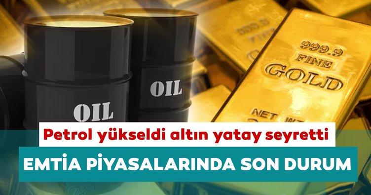 Petrol yükseldi altın yatay seyretti: İşte emtia piyasalarında son durum...