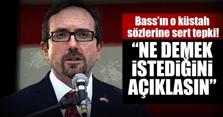 Hükümet Sözcüsü Bozdağ'dan, Bass'in o sözlerine tepki