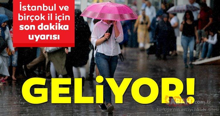 Meteoroloji'den İstanbul için son dakika hava durumu ve sağanak yağış uyarısı yapıldı! Çok kuvvetli olacak