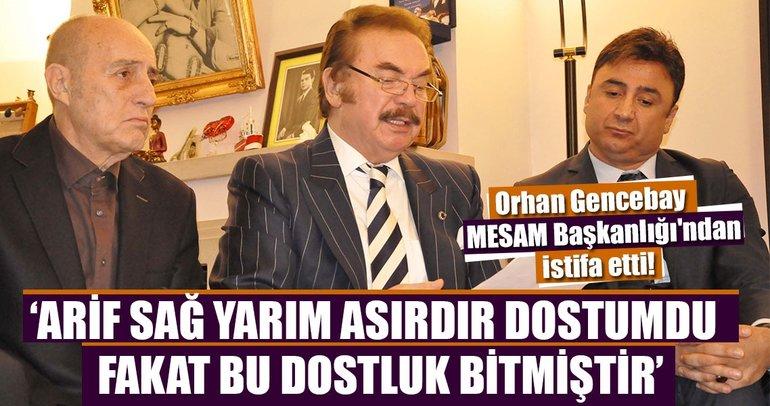 Orhan Gencebay MESAM Başkanlığı'ndan istifa etti!