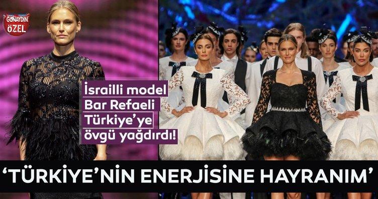 Bar Refaeli: Türk kadınlarını çok bakımlı buluyorum