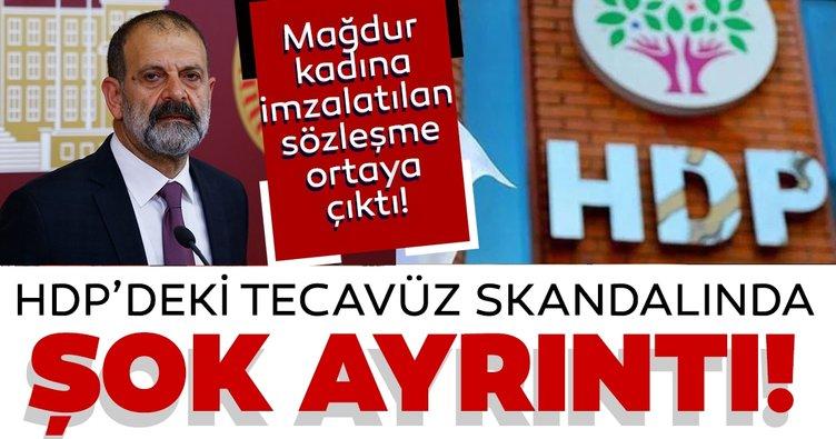 Son dakika: HDP'deki tecavüz skandalında şok ayrıntı! Sözleşme imzalatmış...