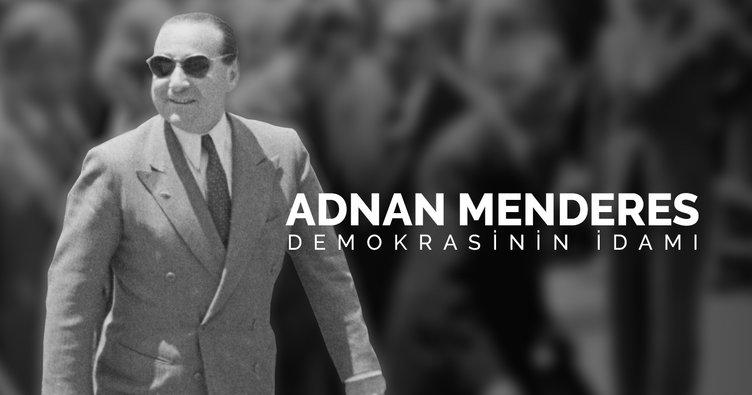 Adnan Menderes kimdir? Adnan Menderes idamı nerede ve neden oldu? 27 Mayıs Darbesi
