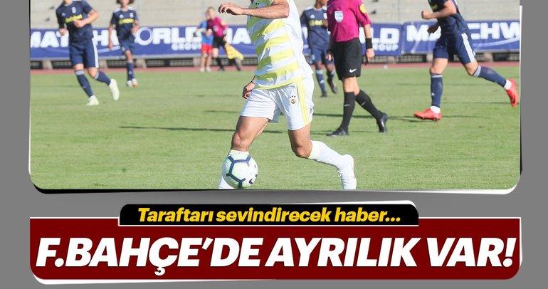 Fenerbahçe'de bir ayrılık daha kapıda