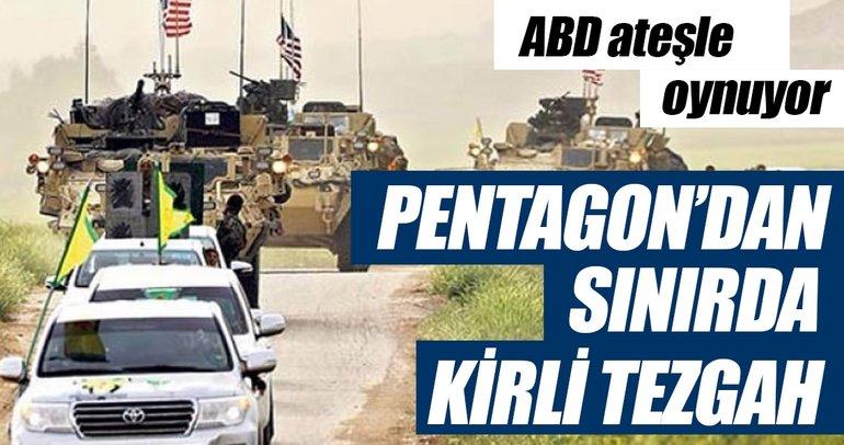 Pentagon'dan sınırda kirli tezgâh