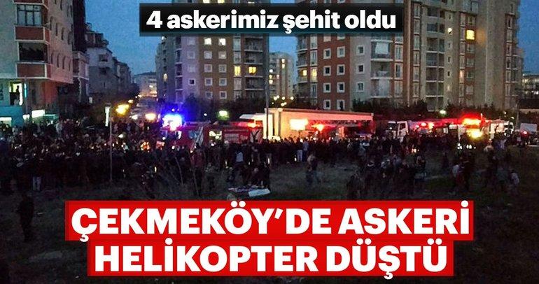 Son dakika haber: İstanbul Çekmeköy'de askeri helikopter düştü! Acı haber geldi