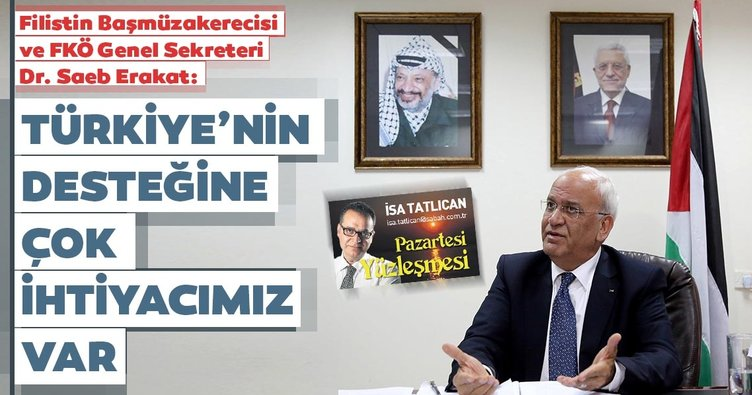 Dr. Saeb Erakat: 'Filistin davasında Türkiye'nin desteğine çok ihtiyacımız var'