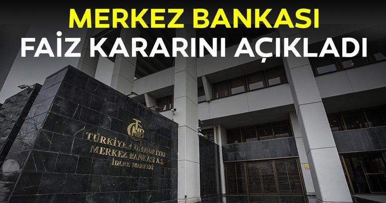 Son dakika haberi: Merkez Bankası faiz kararı açıklandı!