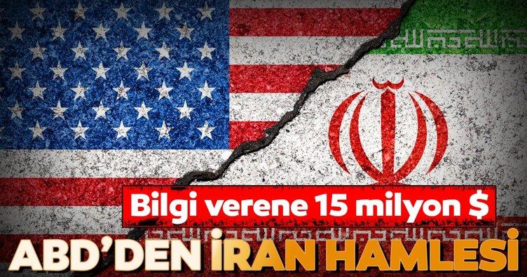 ABD'den İran hamlesi... Bilgi verene 15 milyon Dolar ödül