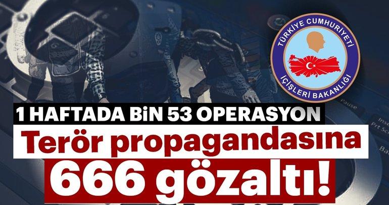 Sosyal medyada terör propagandası yapan 666 kişi gözaltına alındı