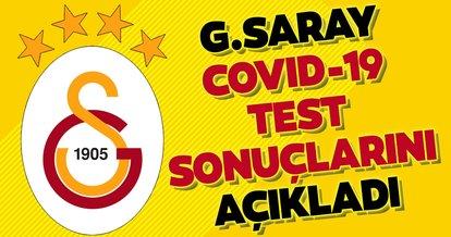 Galatasaray corona virüsü test sonuçlarını açıkladı