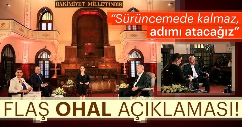 Son dakika: Cumhurbaşkanı Erdoğan: OHAL'in durumuna seçimden sonra bakacağız