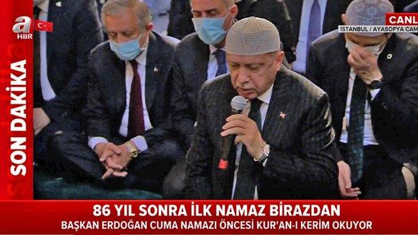 Cumhurbaşkanı Erdoğan'dan Ayasofya Camii'nde Kur'an-ı Kerim tilaveti | Video