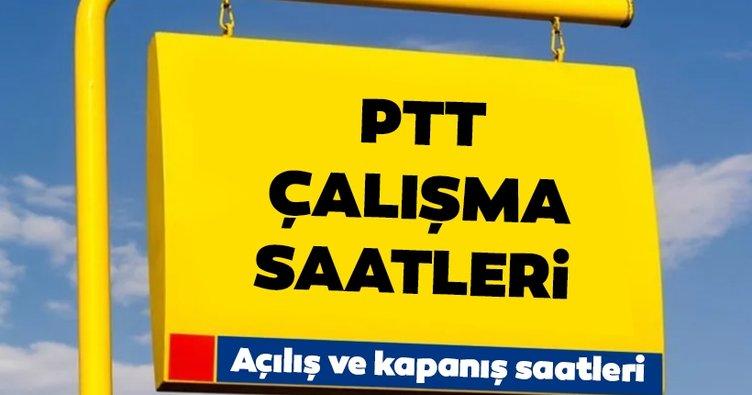 PTT Şubeleri Çalışma Saatleri 2021 - PTT Kaçta Açılıyor, Kaçta Kapanıyor ve Kaça Kadar Açık? Hafta Sonu Cumartesi Pazar PTT Açık Mı?