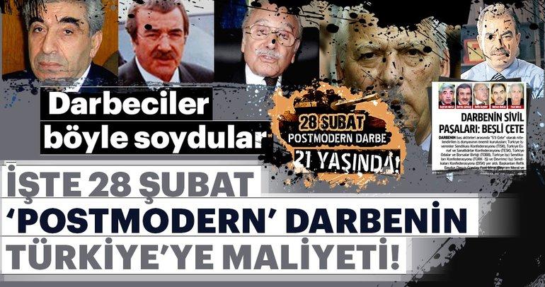 28 Şubat'ın Türkiye'ye maliyeti tam 291 milyar dolar!