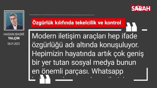 Hasan Basri Yalçın | Özgürlük kılıfında tekelcilik ve kontrol