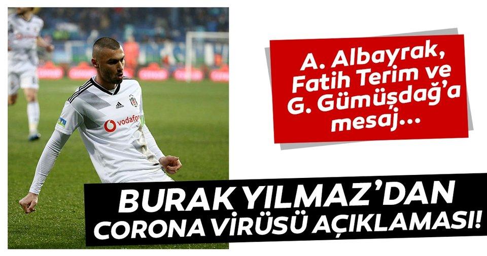 Beşiktaşlı Burak Yılmaz'dan corona virüsü açıklaması!
