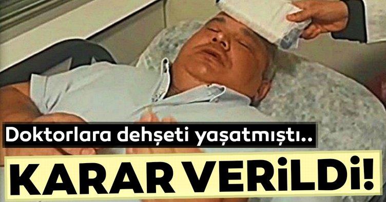 İzmir'de doktorları darp etmişti... O şahıs hakkında karar verildi