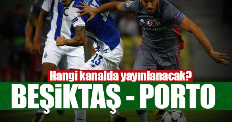 Beşiktaş Porto ne zaman hangi kanalda yayınlanacak? - Nefes kesecek maça saatler kaldı!