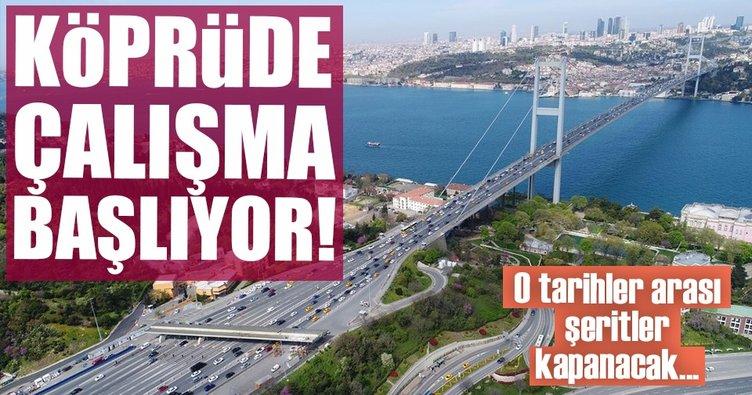 15 Temmuz Şehitler Köprüsü yenileniyor! İşte o tarihler...