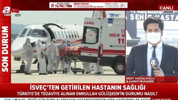 Son dakika: İsveç'ten ambulans uçakla getirilen corona virüsü hastası Emrullah Gülüşken'in tedavisinde flaş gelişme | Video