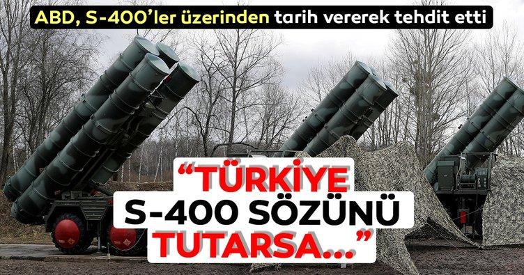 ABD,Türkiye'yiS-400üzerinden tarih vererek tehdit etti