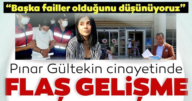 Vahşi cinayete kurban giden Pınar Gültekin ailesinin avukatından flaş açıklamalar