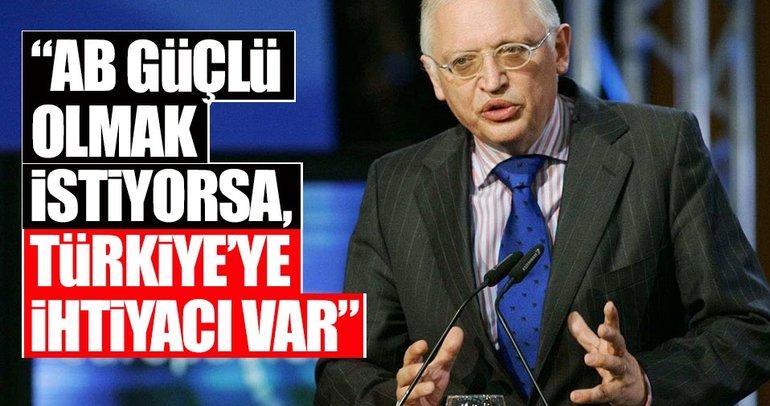 Verheugen: AB güçlü olmak istiyorsa Türkiye'ye ihtiyacı var