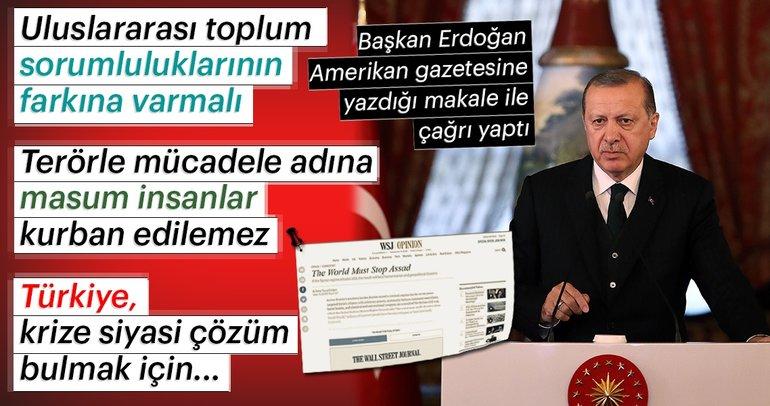 Başkan Erdoğan, Wall Street Journal'a  Suriye krizi ve İdlib sorununu yazdı